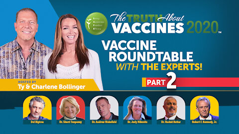 """The Truth About Vaccines 2020 """"Vaccine Roundtable"""" (Part 2)"""
