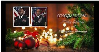 OTSG/MEDCOM Virtual Holiday Gathering and Award Recognition Ceremony