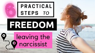 6 Practical Steps to Freedom   Leaving the N a r c i s s i s t