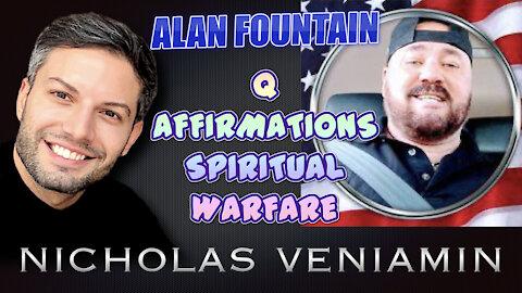 Alan Fountain Discusses Q Affirmations, Spiritual Warfare with Nicholas Veniamin