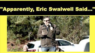 "Ted Cruz: ""Apparently, Eric Swalwell Said..."""