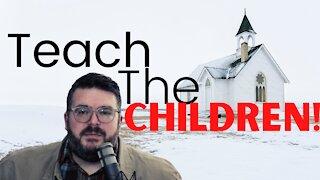 Church, Teach The Children