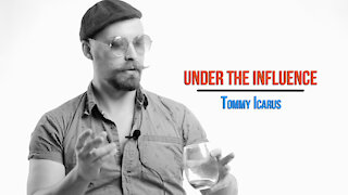 Under the Influence. Season. 2 Episode 4. Tommy Icarus. #UndertheInfluenceSeries