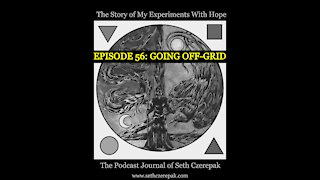 Experiments With Hope - Episode 56: Going Off-Grid