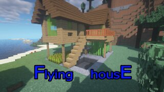 MineCraft : how build a easy flying house !!!