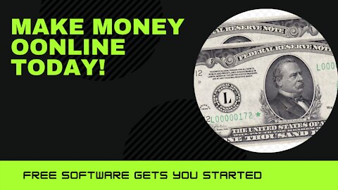 Free Software Helps You Make Money Online NOW