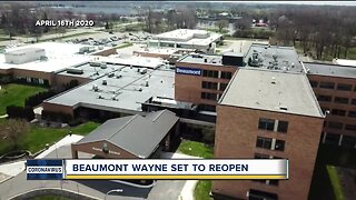 Beaumont Hospital reopening Tuesday at 8 a.m.