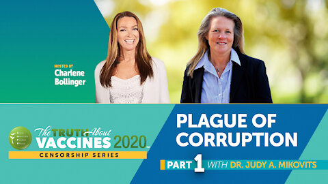 Charlene Bollinger Interview with Dr. Judy Mikovits (Part 1)