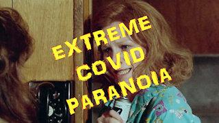 Extreme COVID Paranoia