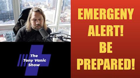 Emergency Alert! Be Prepared!