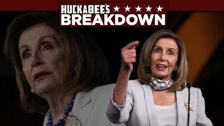 Nancy Pelosi's TREACHERY Is Utterly Unsurprising | Breakdown | Huckabee