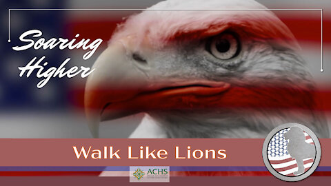 """""""Soaring Higher"""" Walk Like Lions Christian Daily Devotion with Chappy Apr 28, 2021"""