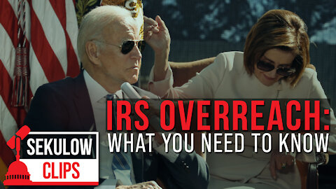 What You Need to Know About the Latest IRS Unconstitutional Overreach Proposal