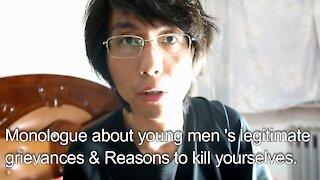 Sunday Monologue about Young Men's Legitimate Grievances