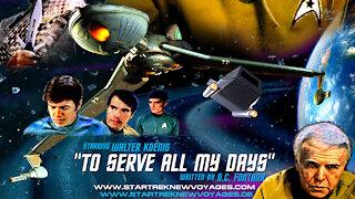 Star Trek New Voyages, 4x02, To Serve All My Days