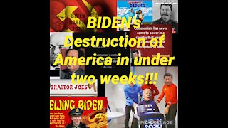 Biden's destruction of America in under two weeks!!!