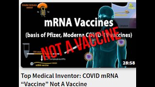 "Top Medical Inventor: COVID mRNA ""Vaccine"" Not A Vaccine"