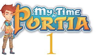 My Time At Portia | PC | Part 1