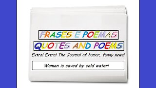 Funny news: Woman is saved by cold water! [Quotes and Poems]