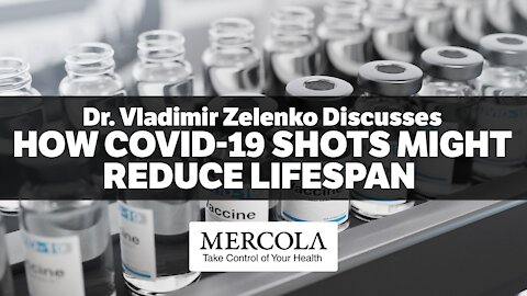 COVID-19 INJECTIONS AND LIFESPAN- INTERVIEW WITH DR. VLADIMIR ZELENKO
