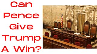 Will Pence Make Trump President on January 6th?