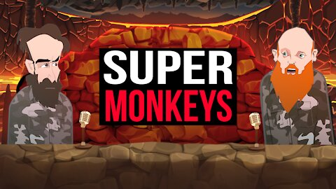 SUPER MONKEYS!!   BUER BITS  