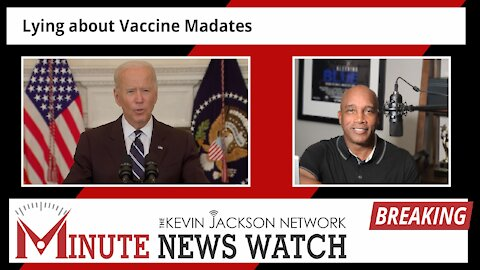 Lies about the Mandate - The Kevin Jackson Network MINUTE NEWS