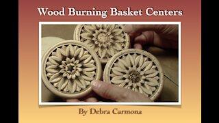 Wood Burning Basket Centers