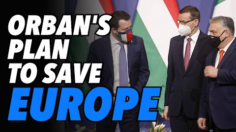 Orban forms coalition with Poland's Morawiecki & Italy's Salvini to fight Globalist agenda