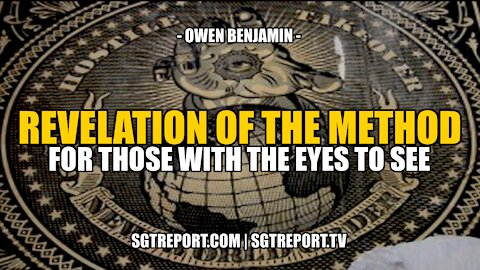 THE REVELATION OF THE MEANS -- Owen Benjamin