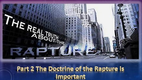 The Importance of the Doctrine of the Rapture