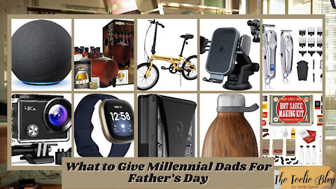 The Teelie Blog | What to Give Millennial Dads For Father's Day | Teelie Turner