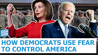 How Democrats Use Fear To Control America