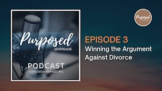Winning the Argument Against Divorce