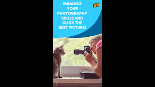 Why Should You Learn Photography? *