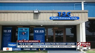 """""""12 & 12 Day"""" highlights addiction recovery center"""