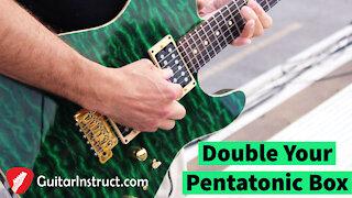 Double Your Pentatonic Box (Epi 15)