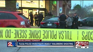 Investigation continues into deadly Walgreens shooting in south Tulsa