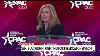 SEN. MARSHA BLACKBURN DELIVERS CPAC SPEECH ON 'FIGHTING FOR FREEDOM OF SPEECH'