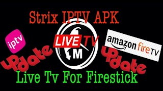 STRIX IPTV UPDATE: How To Install on Your Firestick