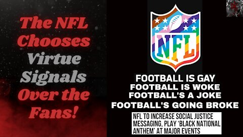 NFL Can't Stop Alienating Their Fans, Doubling Down on SJW Messaging for 2021!