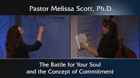 Ephesians 6:10-17 The Battle for Your Soul and the Concept of Commitment
