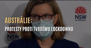 AUSTRÁLIE: Protesty proti tvrdému lockdownu navzdory 2 úmrtím na covid za posledních 8 měsíců