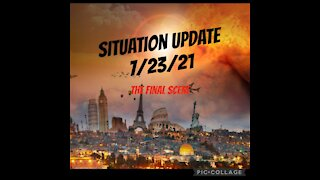 SITUATION UPDATE 7/23/21