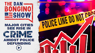 Major Cities See Rise In Crime Amidst Defunding Police