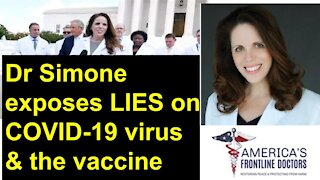 The Truth About the COVID-19 Vaccine by Dr Simone Gold