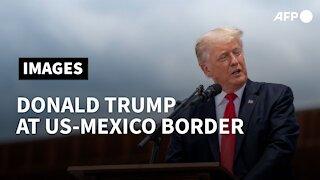 Former US President Donald Trump arrives at US-Mexico border   AFP