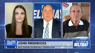 April 5, 2021: Outside the Beltway with John Fredericks