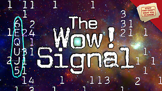 Stuff They Don't Want You to Know: What is the WOW! Signal?