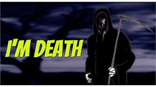 I'm Death